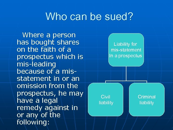 Who can be sued? Where a person has bought shares on the faith of