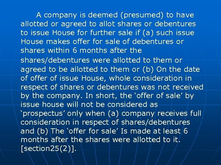 A company is deemed (presumed) to have allotted or agreed to allot shares or