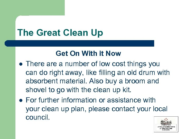 The Great Clean Up l l Get On With it Now There a number