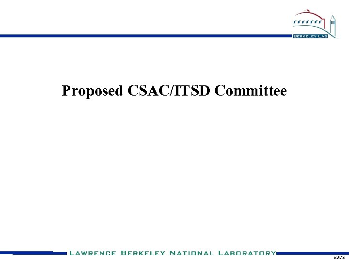 Proposed CSAC/ITSD Committee 10/5/01