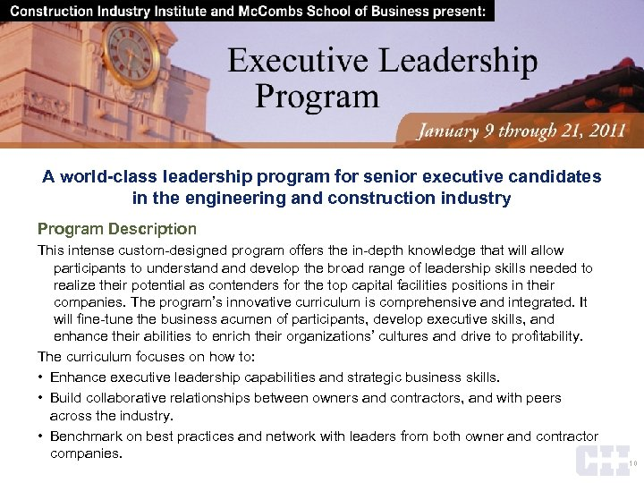 A world-class leadership program for senior executive candidates in the engineering and construction industry