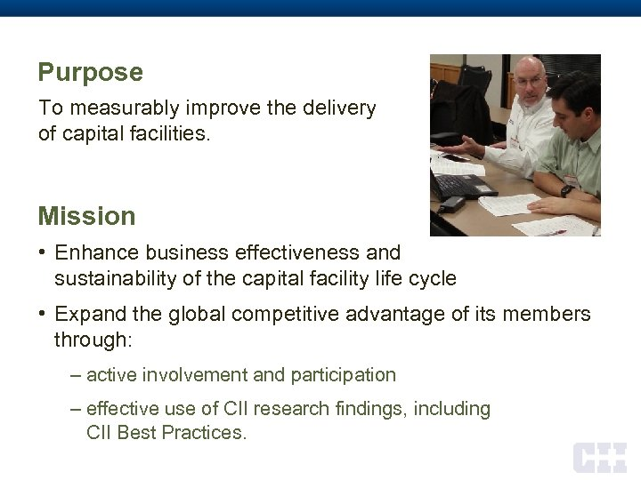 Purpose To measurably improve the delivery of capital facilities. Mission • Enhance business effectiveness