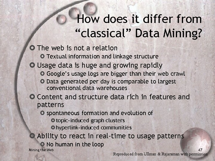 """How does it differ from """"classical"""" Data Mining? The web is not a relation"""