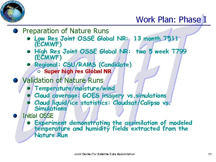 Work Plan: Phase I Preparation of Nature Runs Low Res Joint OSSE Global NR: