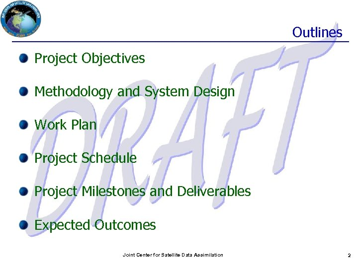 Outlines Project Objectives Methodology and System Design Work Plan Project Schedule Project Milestones and