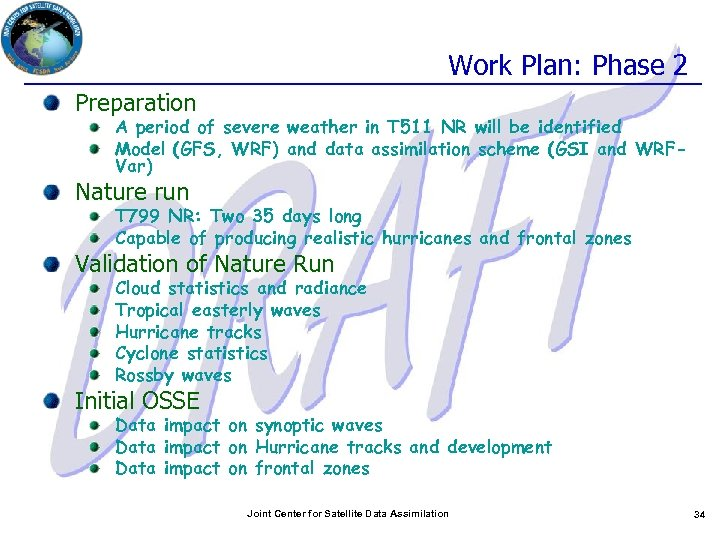 Work Plan: Phase 2 Preparation A period of severe weather in T 511 NR