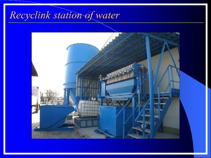 Recyclink station of water