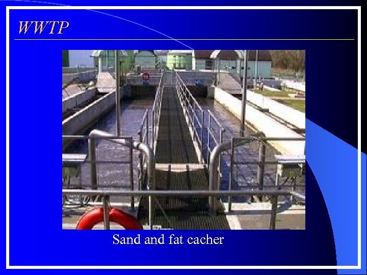 WWTP Sand fat cacher
