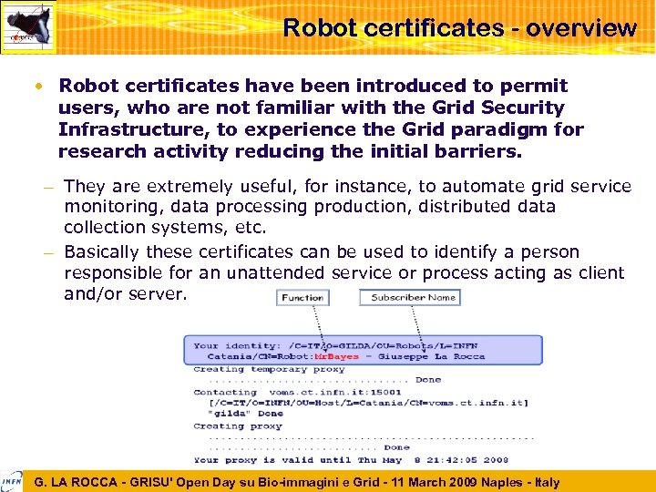 Robot certificates - overview • Robot certificates have been introduced to permit users, who