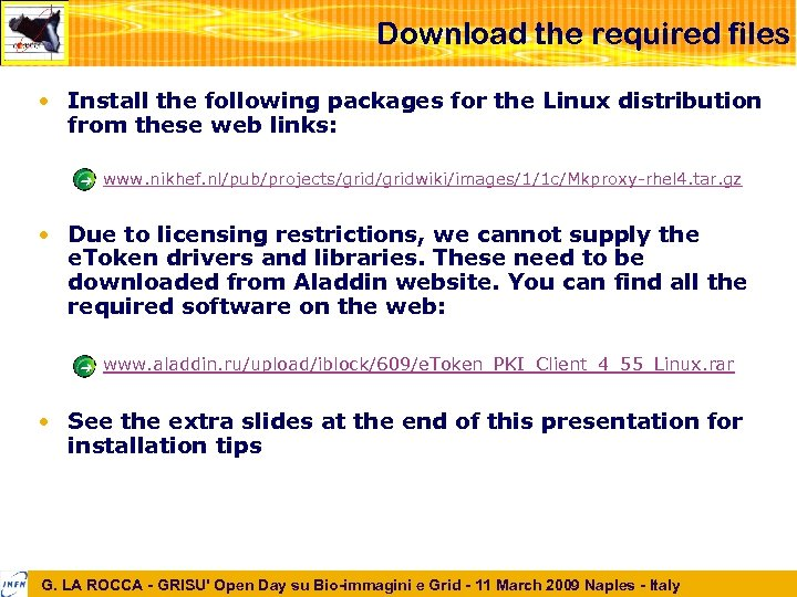 Download the required files • Install the following packages for the Linux distribution from