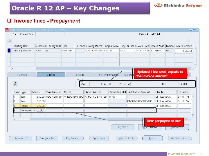 Oracle R 12 AP – Key Changes q Invoice lines - Prepayment © Mahindra