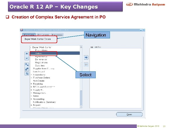 Oracle R 12 AP – Key Changes q Creation of Complex Service Agreement in