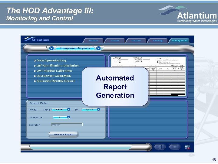 The HOD Advantage III: Monitoring and Control Automated Report Generation 18