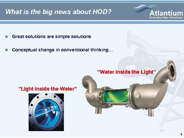What is the big news about HOD? n Great solutions are simple solutions n