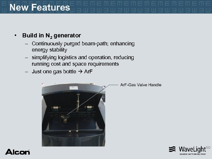 New Features • Build in N 2 generator – Continuously purged beam-path; enhancing energy