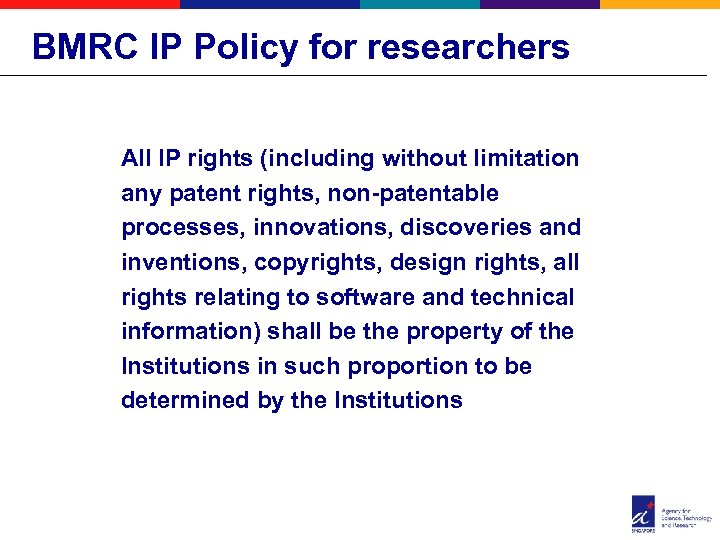 BMRC IP Policy for researchers All IP rights (including without limitation any patent rights,