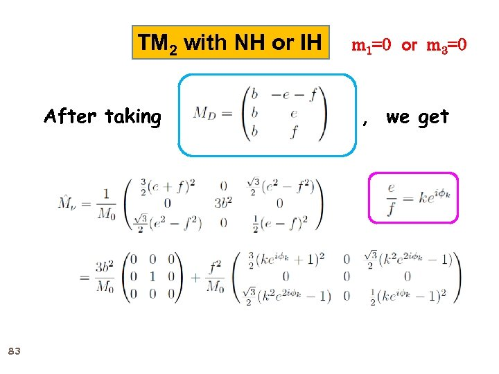 TM 2 with NH or IH After taking 83 m 1=0 or m 3=0