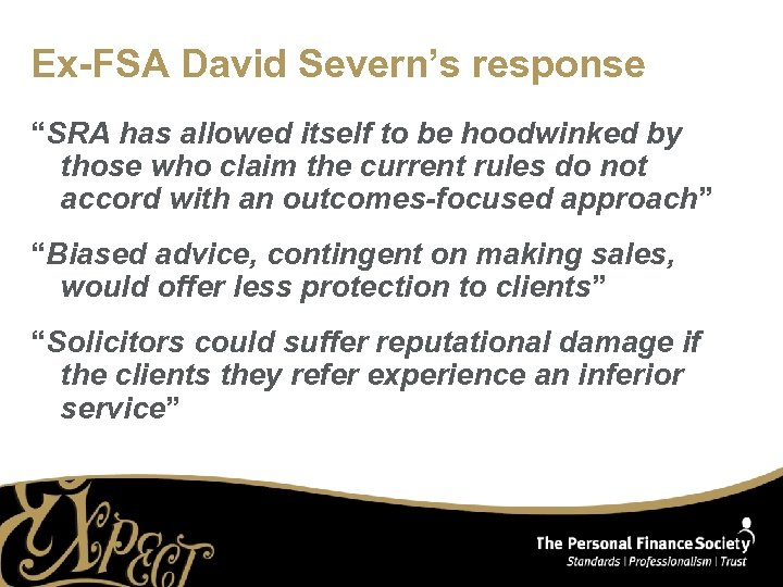 """Ex-FSA David Severn's response """"SRA has allowed itself to be hoodwinked by those who"""