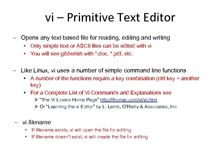 vi – Primitive Text Editor ‒ Opens any text based file for reading, editing