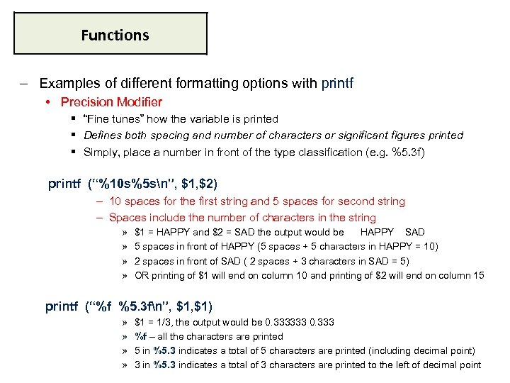 "Functions ‒ Examples of different formatting options with printf • Precision Modifier § ""Fine"