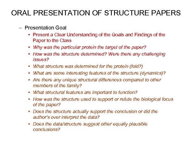 ORAL PRESENTATION OF STRUCTURE PAPERS – Presentation Goal • Present a Clear Understanding of