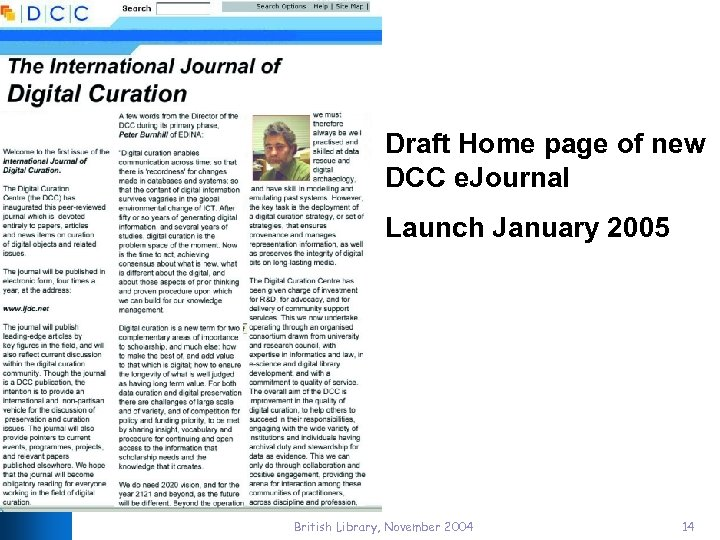 Draft Home page of new DCC e. Journal Launch January 2005 British Library, November