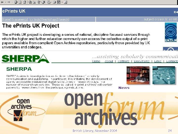 British Library, November 2004 24