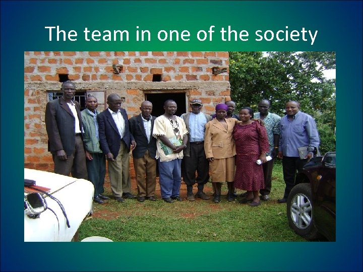 The team in one of the society