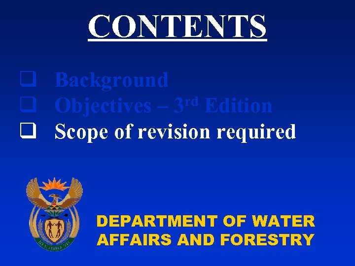 CONTENTS q Background rd Edition q Objectives – 3 q Scope of revision required