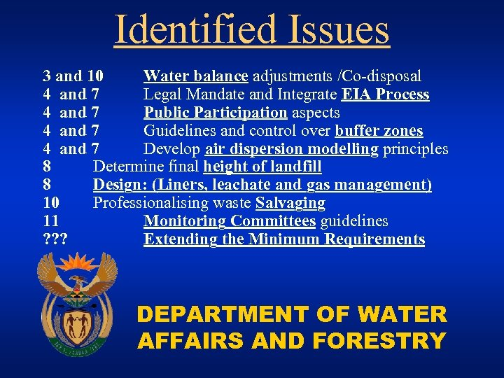 Identified Issues 3 and 10 Water balance adjustments /Co-disposal 4 and 7 Legal Mandate