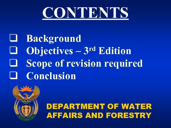 CONTENTS q q Background rd Edition Objectives – 3 Scope of revision required Conclusion