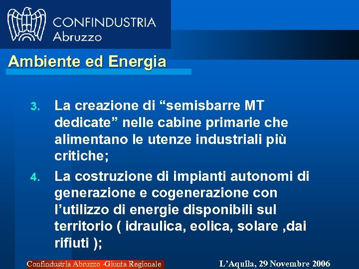 """Ambiente ed Energia 3. 4. La creazione di """"semisbarre MT dedicate"""" nelle cabine primarie"""