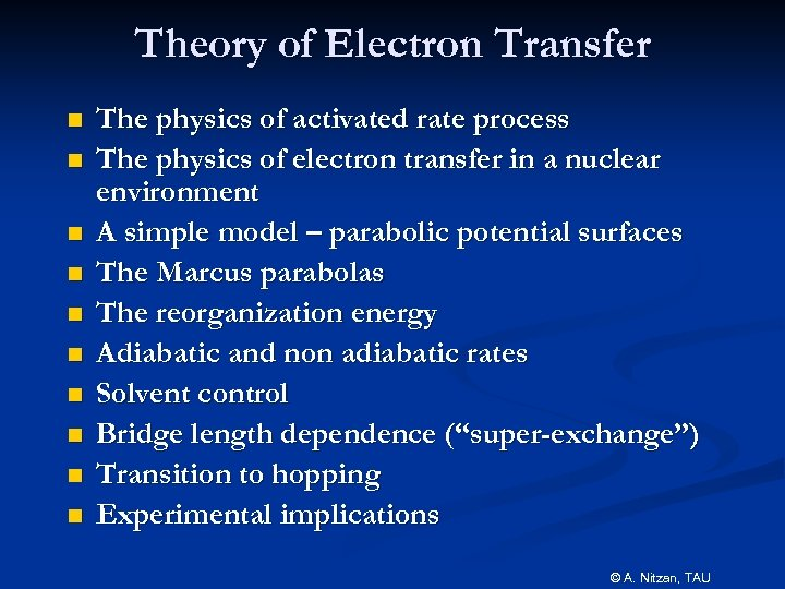 Theory of Electron Transfer n n n n n The physics of activated rate