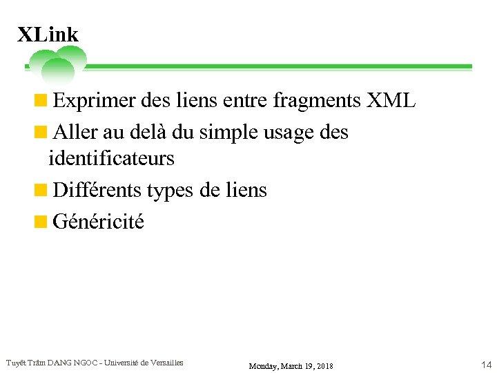 XLink <Exprimer des liens entre fragments XML <Aller au delà du simple usage des