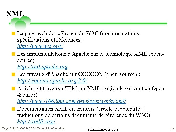 XML < La page web de référence du W 3 C (documentations, spécifications et