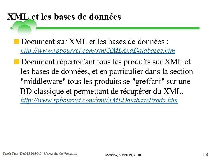 XML et les bases de données <Document sur XML et les bases de données