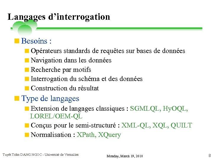 Langages d'interrogation <Besoins : <Opérateurs standards de requêtes sur bases de données <Navigation dans