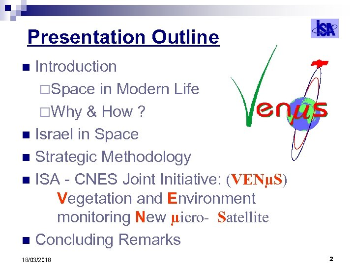 Presentation Outline Introduction ¨Space in Modern Life ¨Why & How ? n Israel in