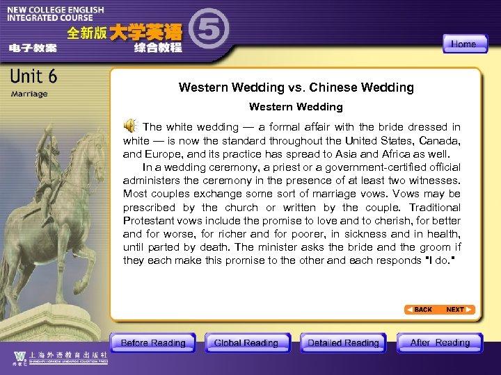 Western Wedding vs. Chinese Wedding Western Wedding The white wedding — a formal affair