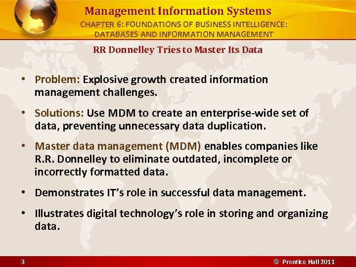 Management Information Systems CHAPTER 6: FOUNDATIONS OF BUSINESS INTELLIGENCE: DATABASES AND INFORMATION MANAGEMENT RR