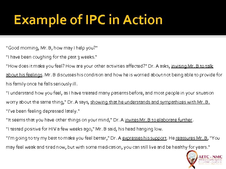 """Example of IPC in Action """"Good morning, Mr. B, how may I help you?"""