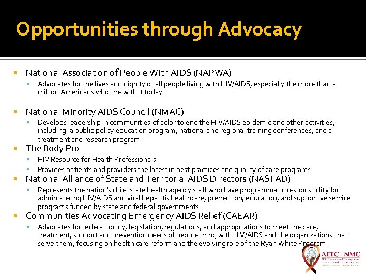 Opportunities through Advocacy National Association of People With AIDS (NAPWA) National Minority AIDS Council