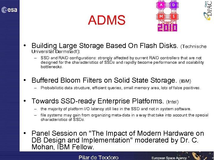 ADMS • Building Large Storage Based On Flash Disks. (Technische Universität Darmstadt): – SSD