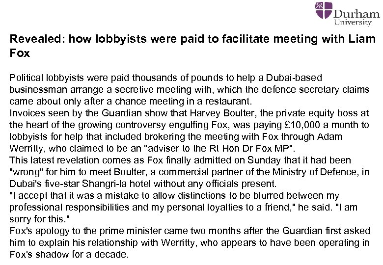 Revealed: how lobbyists were paid to facilitate meeting with Liam Fox Political lobbyists were