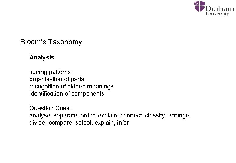 Bloom's Taxonomy Analysis seeing patterns organisation of parts recognition of hidden meanings identification of