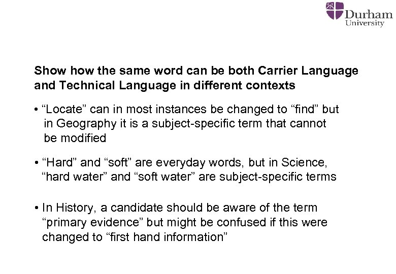 Show the same word can be both Carrier Language and Technical Language in different