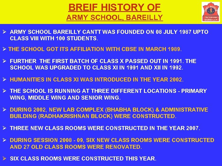 BREIF HISTORY OF ARMY SCHOOL, BAREILLY Ø ARMY SCHOOL BAREILLY CANTT WAS FOUNDED ON