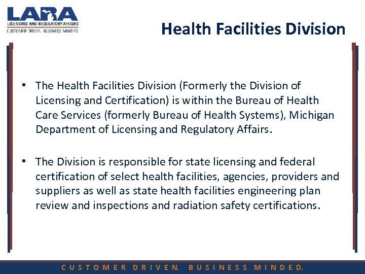Health Facilities Division • The Health Facilities Division (Formerly the Division of Licensing and