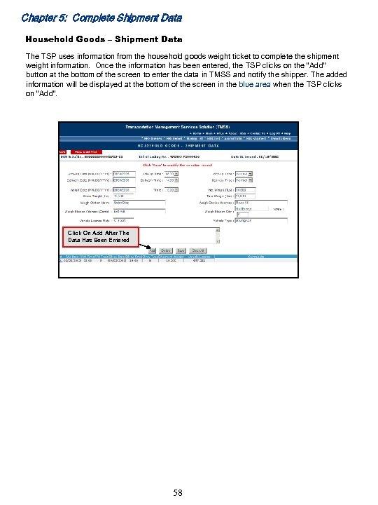 Chapter 5: Complete Shipment Data Household Goods – Shipment Data The TSP uses information