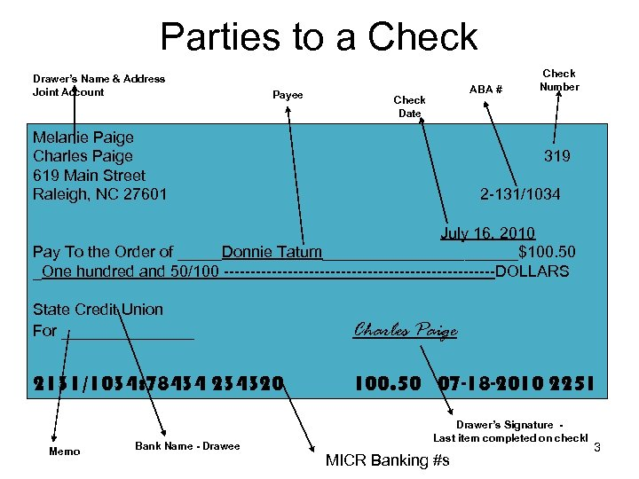 Parties to a Check Drawer's Name & Address Joint Account Payee ABA # Check